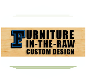 Custom design and custom made furniture in the raw by Desert Design Furniture store Tucson, AZ.